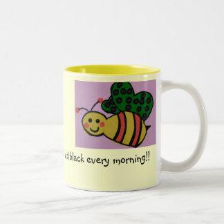 Buzzin yet??!!. Two-Tone coffee mug