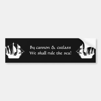 By cannon we shall rule car bumper sticker