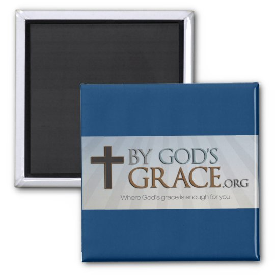 By God's Grace Collection Magnet