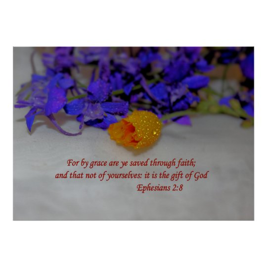 By Grace - Eph 2:8 Poster