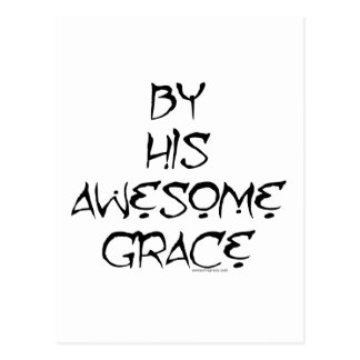 By His Awesome Grace Postcard