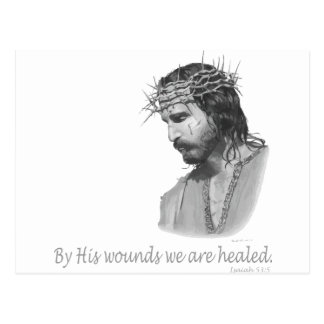By His wound we are healed Postcard