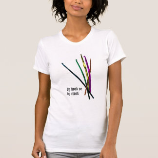 By Hook or By Crook Womens T-Shirt