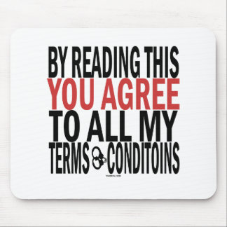 By Reading This You Agree Mouse Pad
