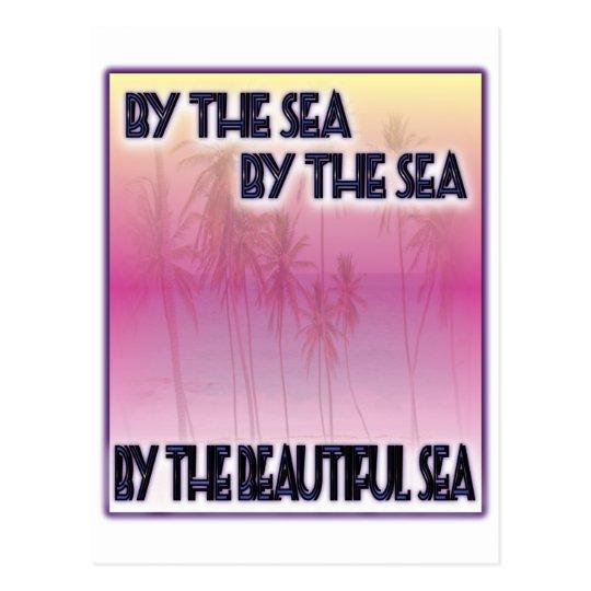 By The Beautiful Sea Postcard