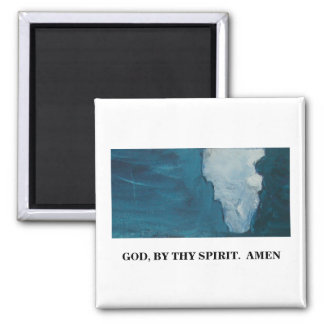 BY THY SPIRIT 2 INCH SQUARE MAGNET