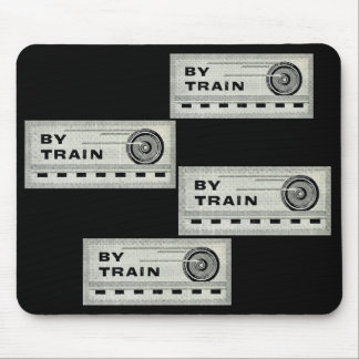 By Train – At One time everything went By Train. Mouse Pad