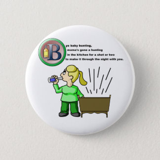 Bye Baby Bunting Pinback Button
