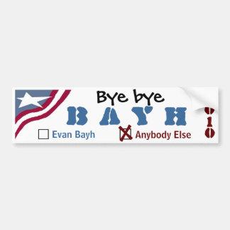 Bye bye Bayh Car Bumper Sticker