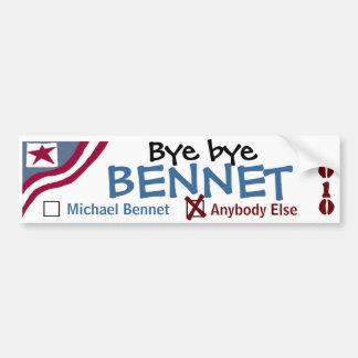 Bye bye Bennet Bumper Sticker