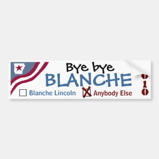 Bye bye Blanche Bumper Stickers