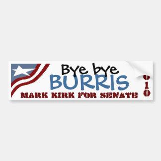 Bye bye Burris Bumper Sticker