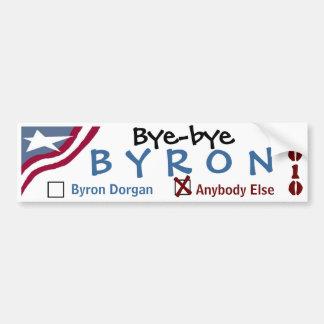 Bye-bye Byron Car Bumper Sticker