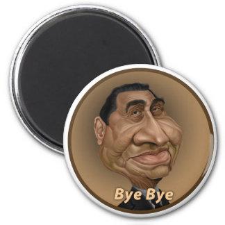 Bye Bye Mobarak 2 Inch Round Magnet