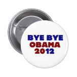 Bye Bye Obama 2012 Pin