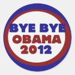Bye Bye Obama Round Stickers