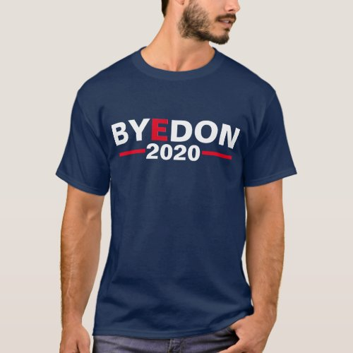 Bye Don 2020 _ Dark T_Shirt