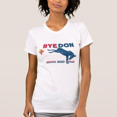 Bye Don T_shirt