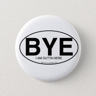 BYE Euro Style Pinback Button