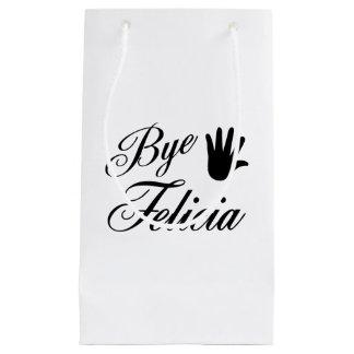 Bye Felicia Fancy Waving Hand Small Gift Bag