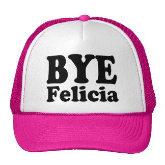 Bye Felicia Funny Trucker hat