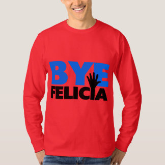 Bye Felicia Hand Wave Bold Blue T-Shirt