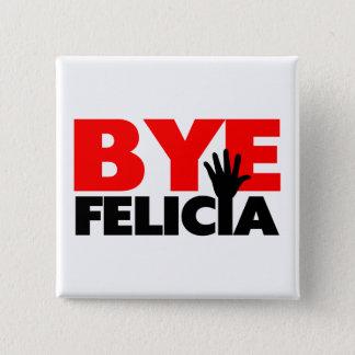Bye Felicia Hand Wave Button