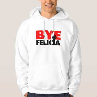 Bye Felicia Hand Wave Hooded Pullover