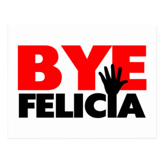 Bye Felicia Hand Wave Postcard