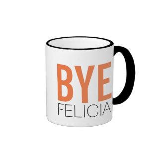 Bye Felicia! Meme Funny Quote Coffee Mugs