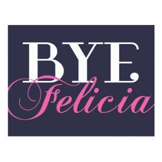 BYE Felicia Sassy Slang Humor Postcard