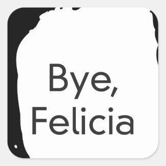 bye felicia square sticker