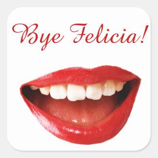Bye Felicia! Stickers