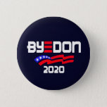 "ByeDon 2020 Button<br><div class=""desc"">Dump Trump and say hello to Joe</div>"