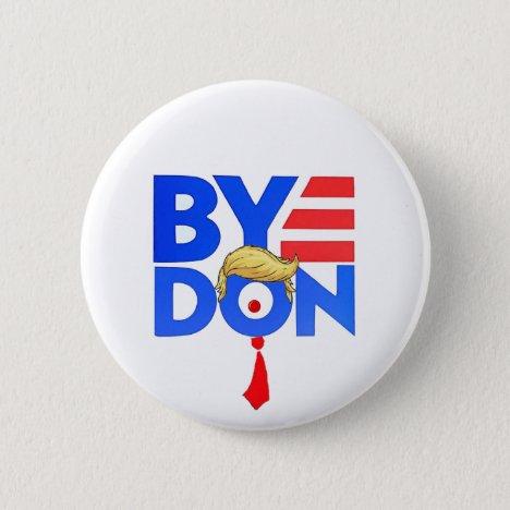 ByeDon Button