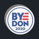 "ByeDon/Bye Don 2020 circle magnet<br><div class=""desc"">ByeDon/Bye Don 2020 circle magnet</div>"