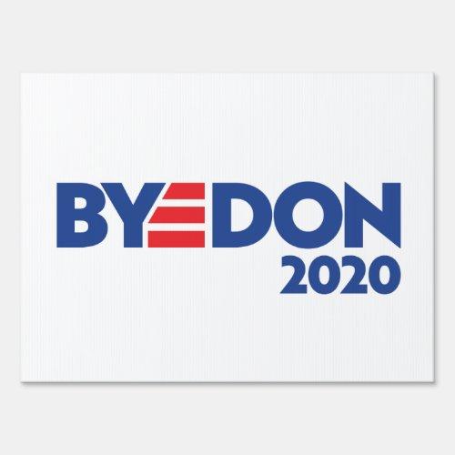 BYEDON Yard Sign