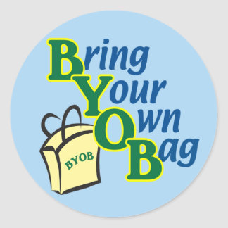 BYOB Bring Your Own Bag Classic Round Sticker