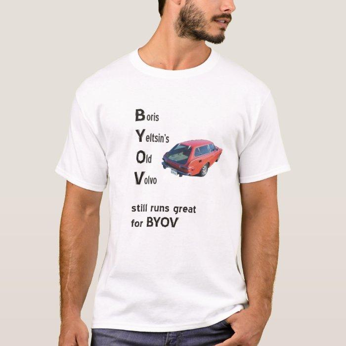 BYOV Yeltsin 2010 T-Shirt