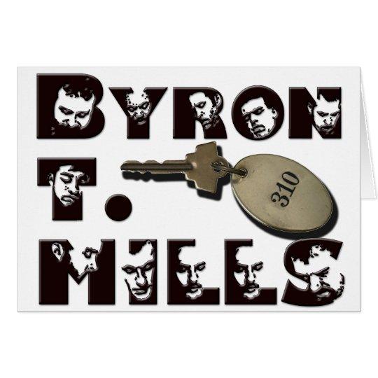 Byron T Mills card