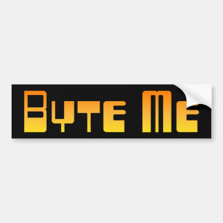 Byte Me Bumper Sticker Car Bumper Sticker