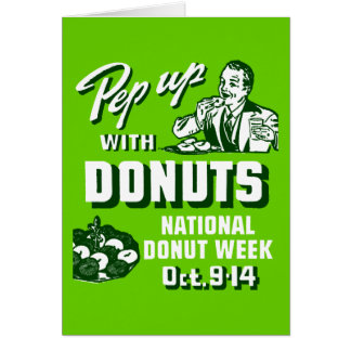 C. 1935 Pep Up with Donuts Poster Card