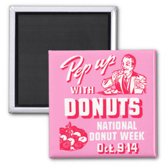 C. 1935 Pep Up with Donuts Poster 2 Inch Square Magnet