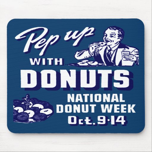 C. 1935 Pep Up with Donuts Poster Mousepad