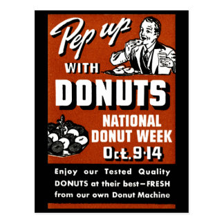 C. 1935 Pep Up with Donuts Poster Postcards