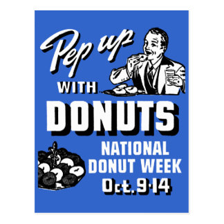 C. 1935 Pep Up with Donuts Poster Post Card
