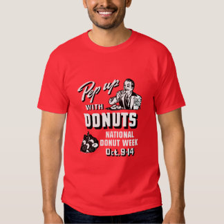 C. 1935 Pep Up with Donuts Poster Shirt