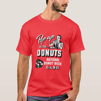 C. 1935 Pep Up with Donuts Poster T-Shirt