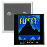 C. 1935 See Alaska! Pinback Buttons
