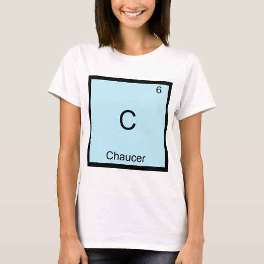 C - Chaucer Funny Chemistry Element Symbol T-Shirt